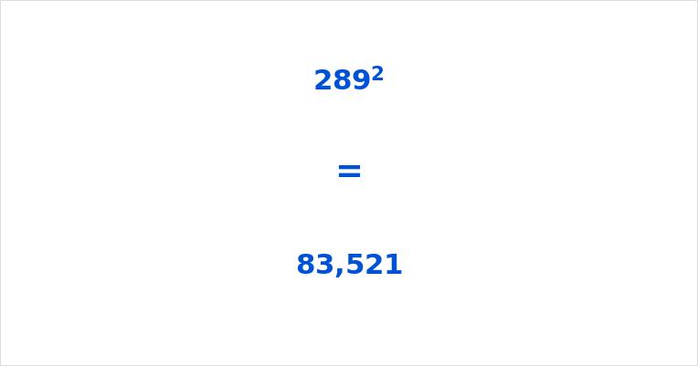 289 Squared