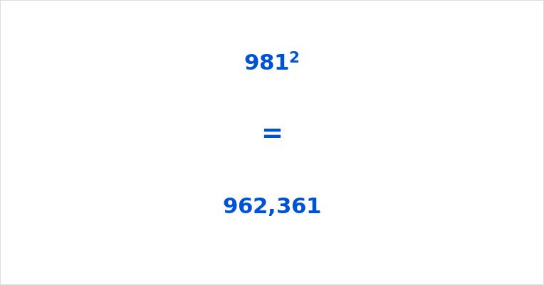 981 Squared