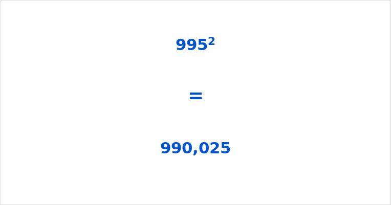 995 Squared