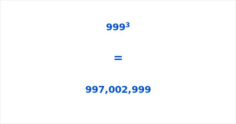 999 Cubed