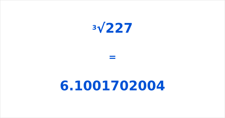 Cube Root of 227