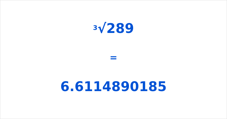 Cube Root of 289