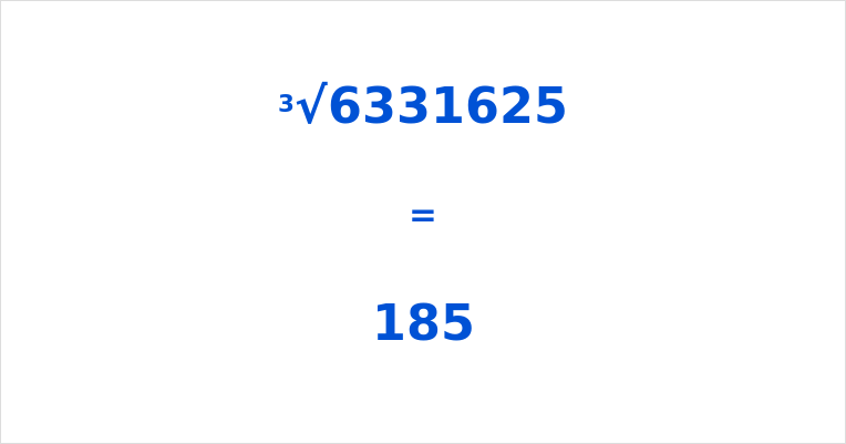 Cube Root of 6331625