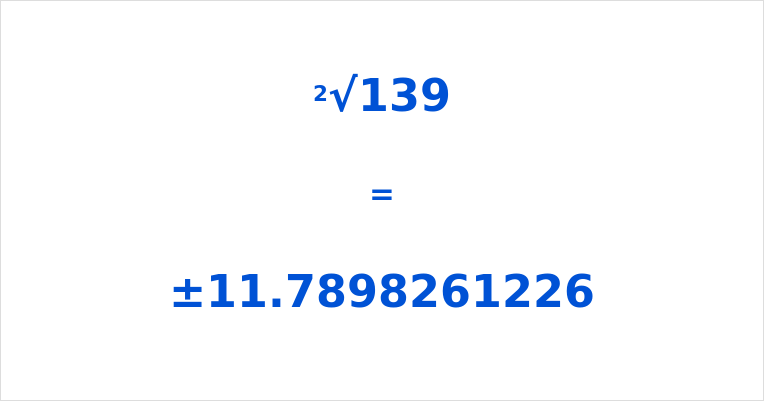 Square Root of 139