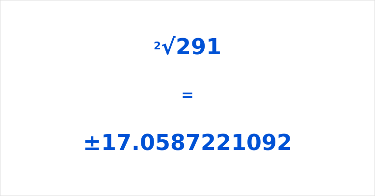 Square Root of 291