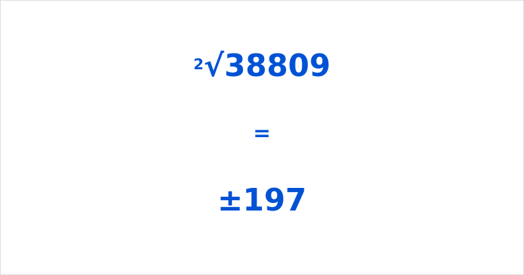 Square Root of 38809