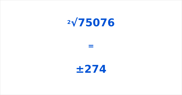 Square Root of 75076