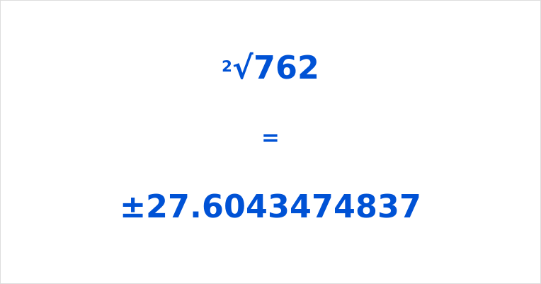 Square Root of 762