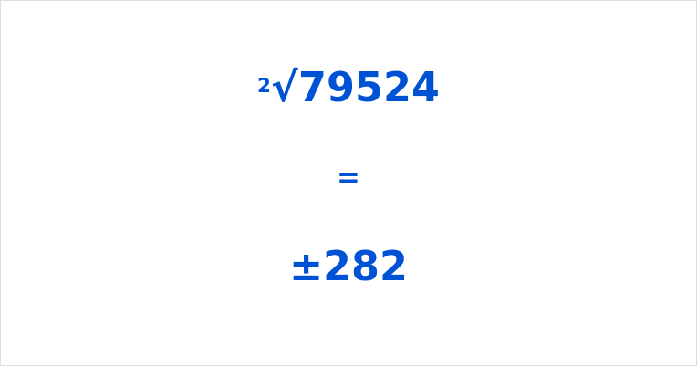 Square Root of 79524