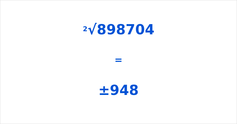 Square Root of 898704
