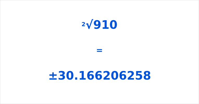 Square Root of 910